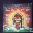 Discos de vinilo: LP 1950'S 50 CANCIONES INOLVIDABLES, 3 DISCOS. Lote 160500262