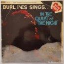 Discos de vinilo: LP / BURL IVESBURL IVES SINGS… IN THE QUIET OF THE NIGHTACE OF HEARTSAH 141961INGLATERRA. Lote 160542734