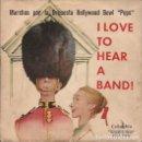 Discos de vinilo: EP ORQUESTA HOLLYWOOD BOWL POPS I LOVE TO HEAR A BAND COLUMBIA 70488 SPAIN. Lote 160558658