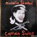 Discos de vinilo: MICHELLE SHOCKED – CAPTAIN SWING - DRO – 1989 - LP - IBL. Lote 160563262