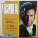 Discos de vinilo: FOSFORITO - RAZÓN DE SER, PAREZCO OTRO HOMBRE... - EP. DEL SELLO BELTER 1970. Lote 160563582
