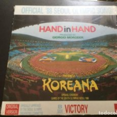 Discos de vinilo: OFFICIAL 88 SEOUL OLYMPIC SONG - HAND IN HAND. Lote 160571190