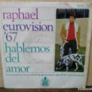 Discos de vinilo: RAPHAEL - EUROVISIÓN `67 - EP. DEL SELLO HISPAVOX 1967. Lote 160573442