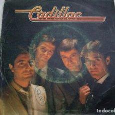 Discos de vinilo: CADILLAC.PENSANDO EN TI.POLYDOR.1981.. Lote 160592762