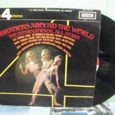 Discos de vinilo: VIBRATIONES AROUND THE WOLRD HE INTERNACIONAL ALL STARS LP DECCA PHASE 4 STEREO PEPETO. Lote 160622954