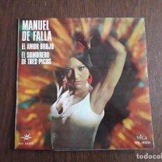 Discos de vinilo: DISCO VINILO LP MANUEL DE FALLA, EL AMOR BRUJO. VEGA MV 30-025 AÑO 1966. Lote 160638686