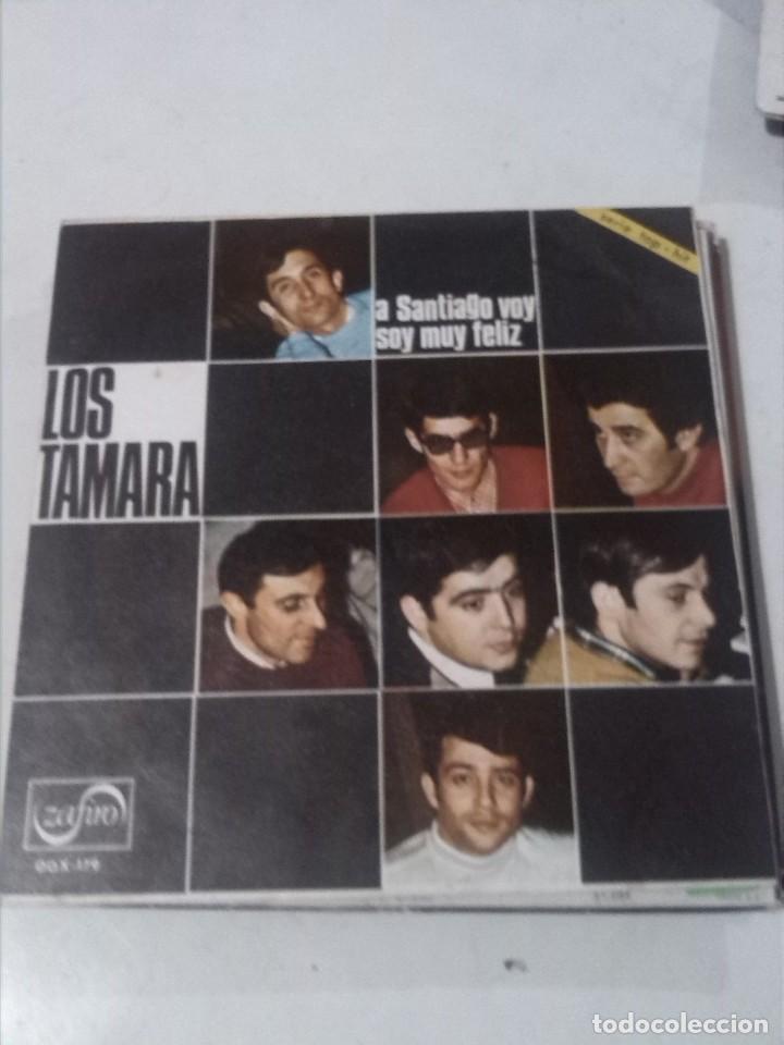 LOS TAMARA A SANTIAGO VOY / SOY MUY FELIZ (Música - Discos - Singles Vinilo - Grupos Españoles 50 y 60)