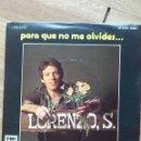 Discos de vinilo: LORENZO SANTAMARIA PARA QUE NO ME OLVIDES / TIEMPO. Lote 160658006