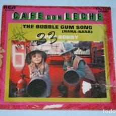 Discos de vinilo: CAFÉ CON LECHE *** SINGLE VINILO AÑO 1972 *** RCA ***. Lote 160664822