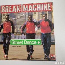 Discos de vinilo: BREAK MACHINE - STREET DANCE (VINILO). Lote 160668018