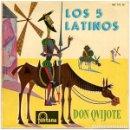 Discos de vinilo: LOS CINCO LATINOS DON QUIJOTE - EP FONTANA SPAIN 1960. Lote 160681518