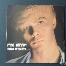 Discos de vinilo: SINGLE MIKE CANNON, VOICES IN THE DARK, 1985. Lote 160695726