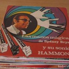 Disques de vinyle: SYDNEY BRYAN - LAS MANOS MAGICAS DE SYDNEY BRYAN Y SU SONIDO HAMMOND - MAXPER IB-33.125 - 1974. Lote 160706146