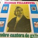Discos de vinilo: MARUJA VILLANUEVA - ENXEBRE CANTORA DE GALICIA (7, EP) (ESTADO EXCELENTE). Lote 160708770