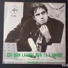 Discos de vinilo: SINGLE ADRIANO CELENTANO, CHI NON LAVORA NON FA L'AMORE, SANREMO 70. Lote 160711562