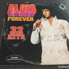 Discos de vinilo: ELVIS - FOREVER - 32 HITS . Lote 160711898