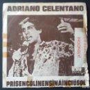 Discos de vinilo: SINGLE ADRIANO CELENTANO, PRISENCÓLINENSINÁINCIÚSOL, 1972. Lote 160712374