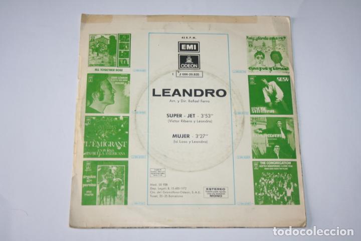Discos de vinilo: LEANDRO *** SINGLE VINILO AñO 1972 *** EMI ODEÓN - Foto 2 - 160715758