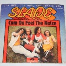 Discos de vinilo: SLADE *** SINGLE VINILO AÑO 1973 *** POLYDOR. Lote 160721446