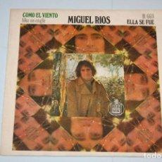 Discos de vinilo: MIGUEL RÍOS *** SINGLE VINILO AÑO 1970 ***HISPAVOX. Lote 160723314
