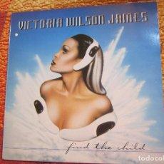 Discos de vinilo: VICTORIA WILSON JAMES- MAXI-SINGLE VINILO- TITULO FIND THE CHILD- 3 TEMAS- DEL 95- NUEVO. Lote 160723486