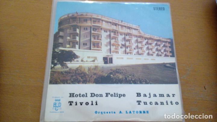 ORQUESTA A. LATORRE EP BCD 1976 HOTEL DON FELIPE/ TIVOLI/ BAJAMAR/ TUCANITO FUNK SOUL GROOVE PRIVAD (Música - Discos de Vinilo - EPs - Grupos Españoles de los 70 y 80)