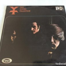 Discos de vinilo: LP THE YOUNG TRADITION-THE YOUNG TRADITION. Lote 160733102