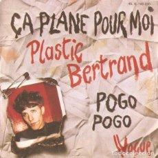 Dischi in vinile: PLASTIC BERTRAND - ÇA PLANE POUR MOI / POGO POGO - SINGLE FRANCE 1977. Lote 160733218