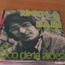 Discos de vinilo: NICOLA DI BARI - EN ESPAÑOL: EL LOCO DE LA ALDEA / MUCHACHITA - RCA-VICTOR SPBO-9136 - 1974. Lote 160756466