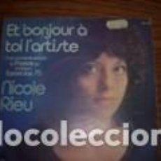Discos de vinilo: NICOLE RIEU ET BONJOUR A' TOI L'ARTISTE LABEL BARCLAY FRANCE 75 EUROVISION. Lote 160773522