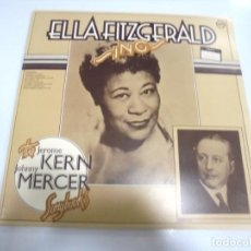 Discos de vinilo: LP DOBLE. ELLA FITZGERALD. SING. THE JEROME KERN / JOHNNY MERCER. SONG BOOK. VERVE . Lote 160783834