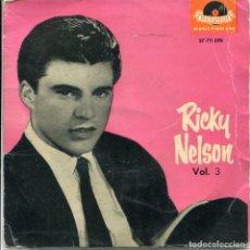 Discos de vinilo: RICKY NELSON VOL. 3 / SANGRE DE PIEDRA / ESTO ES TODO + 2 (EP 1960). Lote 160785478