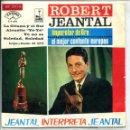 Discos de vinilo: ROBERT JEANTAL / ALOUETTE YE-YE / LA GITANA Y EL SOL + 2 (EP 1965). Lote 160793782