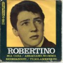 Discos de vinilo: ROBERTINO / MIA CARA + 3 (EP 1965). Lote 160795110