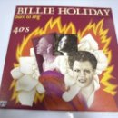 Discos de vinilo: LP. BILLIE HOLIDAY. BORN TO SING. 40'S. 1986. SARABANDAS. Lote 160808578