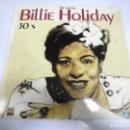 Discos de vinilo: LP. BILLIE HOLIDAY. THE YOUNG. 30'S. 1986. SARABANDAS. Lote 160808786