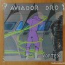Discos de vinilo: AVIADOR DRO - VORTEX - MAXI. Lote 160835585