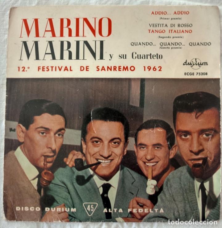DISCO SINGLE MARINO MARINI Y SU CUARTETO – ADDIO... ADDIO / VESTITA DI ROSSO 1962 (Música - Discos - Singles Vinilo - Otros Festivales de la Canción)