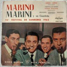 Discos de vinilo: DISCO SINGLE MARINO MARINI Y SU CUARTETO – ADDIO... ADDIO / VESTITA DI ROSSO 1962. Lote 160848682