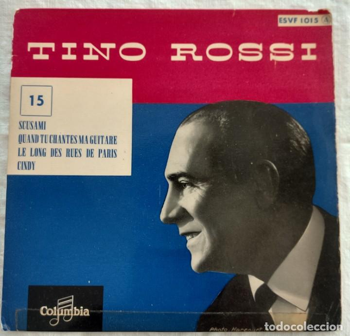 DISCO SINGLE- TINO ROSSI ?– 15 - SCUSAMI - ÚNICO EN TODOCOLECCION. (Música - Discos - Singles Vinilo - Canción Francesa e Italiana)