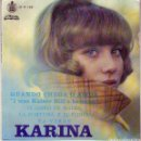Discos de vinilo: KARINA, QUANDO CHEGA O AMOR, CUANDO LLEGA EL AMOR, EN PORTUGUES. Lote 160854472