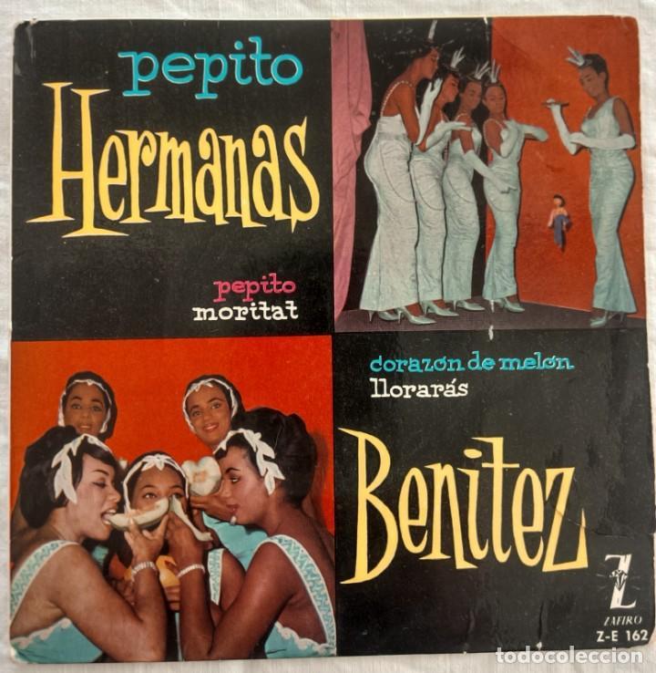 DISCO SINGLE-HERMANAS BENITEZ ?– PEPITO 1960 (Música - Discos - Singles Vinilo - Grupos y Solistas de latinoamérica)