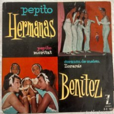 Discos de vinilo: DISCO SINGLE-HERMANAS BENITEZ ?– PEPITO 1960. Lote 160857022