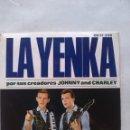 Discos de vinilo: LA YENKA POR SUS CREADORES JOHNNY AND CHARLEY. Lote 160881042