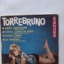 Discos de vinilo: TORREBRUNO AMOR PERDONAME Y 3 MÁS. Lote 160893874