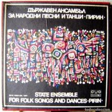 Discos de vinilo: STATE ENSEMBLE FOR FOLK SONGS AND DANCES-PIRIN..BOX 4 LP´S....FOLK BULGARIA MUY RARA. Lote 160917046