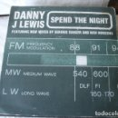 Discos de vinilo: DANNY J LEWIS SPEND THE NIGHT. Lote 160933906
