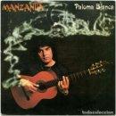 Discos de vinilo: MANZANITA – PALOMA BLANCA SELLO: CBS – CBS 8919 FORMATO: VINYL, 7 , 45 RPM, SINGLE PAÍS: SPAIN . Lote 160945754
