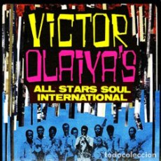Discos de vinilo: VICTOR OLAIYA'S ALL STARS SOUL INTERNATIONAL LP . VAMPI SOUL JAMES BROWN HIGHLIFE. Lote 160956370