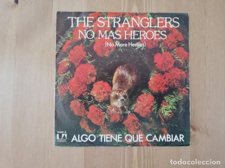 THE STRANGLERS - NO MAS HEROES (NO MORE HEROES)- SG.- ED. ESPAÑOLA- 1978 (Música - Discos - Singles Vinilo - Punk - Hard Core)